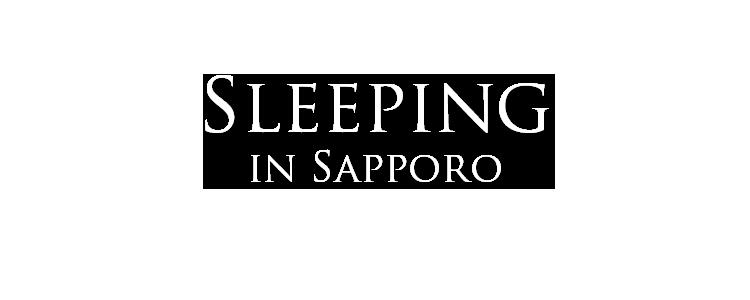 sleeping in sapporo