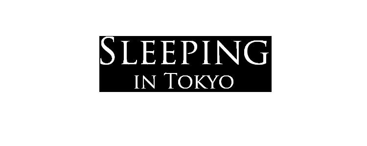 sleeping in tokyo