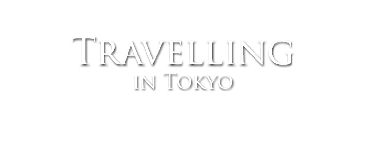 travelling in tokyo