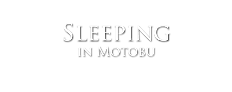 sleeping in motobu