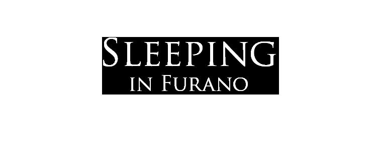 sleeping in furano