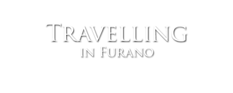 travelling in furano